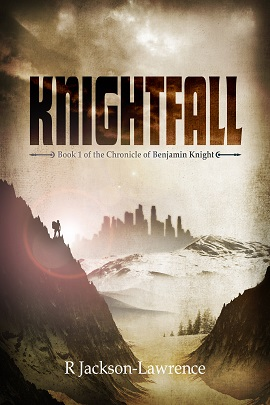 Knightfall – Book 1 of The Chronicle of Benjamin Knight